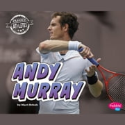 Andy Murray audiobook by Mari Schuh