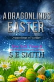 A Dragonlings' Easter: Dragonlings of Valdier