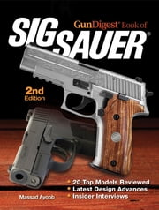 Gun Digest Book of SIG-Sauer ebook by Massad Ayoob