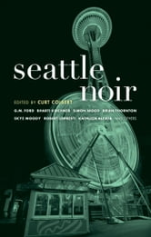 Seattle Noir ebook by