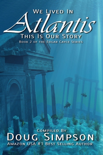 We Lived in Atlantis ebook by Doug Simpson
