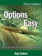 Options Made Easy ebook by Guy Cohen