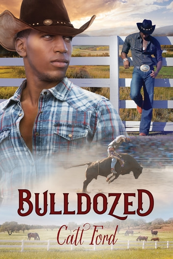Bulldozed ebook by Catt Ford,Catt Ford