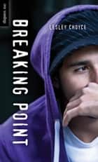Breaking Point ebook by Lesley Choyce