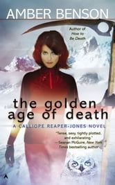 The Golden Age of Death ebook by Amber Benson