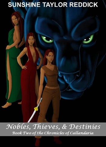 Nobles, Thieves, & Destinies ebook by Sunshine Taylor Reddick
