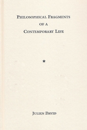Philosophical Fragments of a Contemporary Life ebook by Julien David