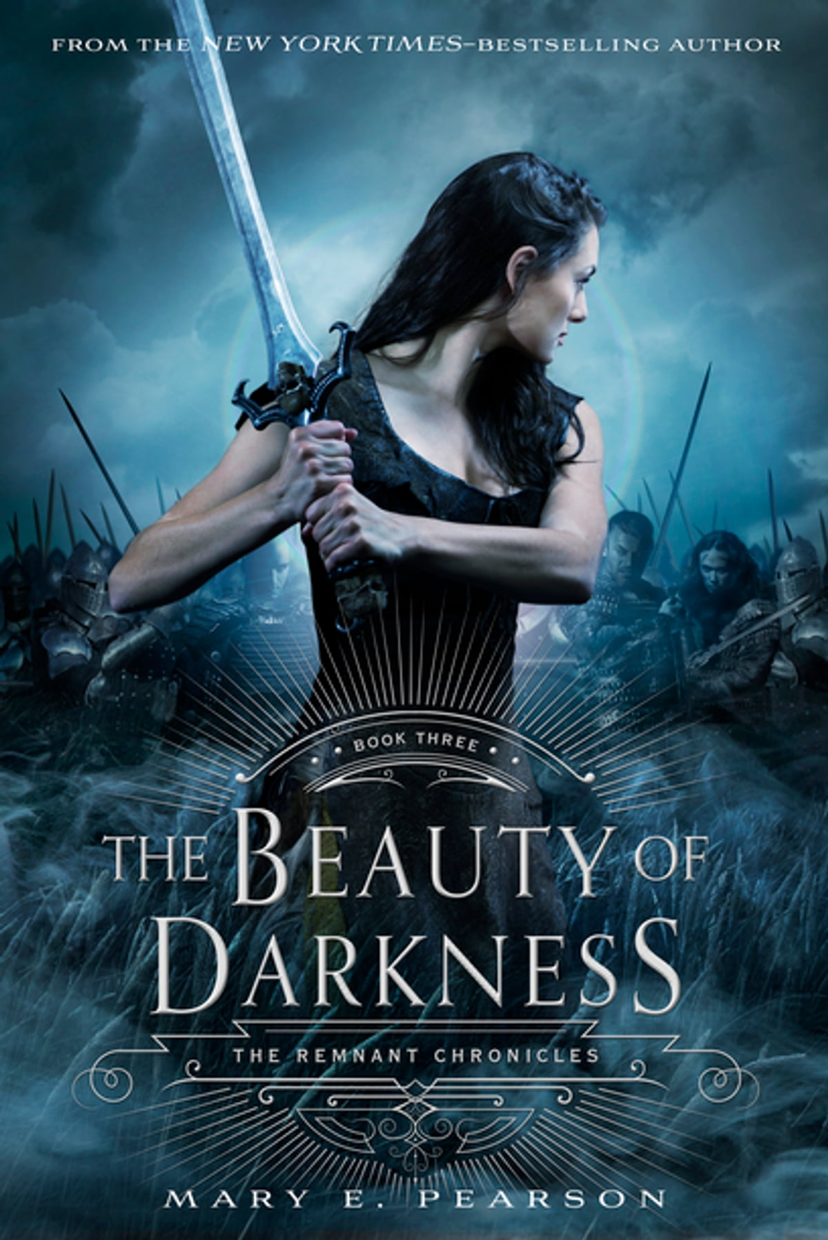 The Beauty Of Darkness  The Remnant Chronicles: Book Three Ebook By Mary E