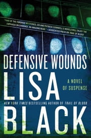 Defensive Wounds ebook by Lisa Black