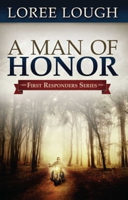 A Man of Honor ebook by Loree Lough