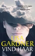 Vind haar ebook by Lisa Gardner