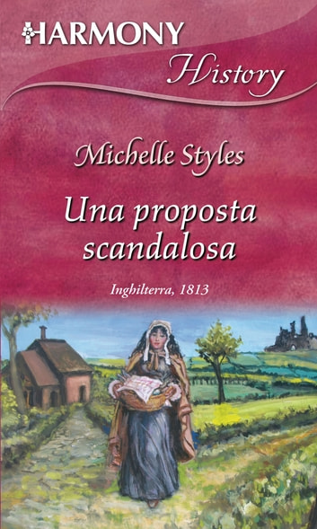 Una proposta scandalosa ebook by Michelle Styles