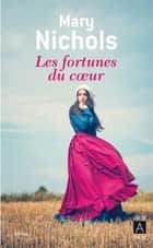Les fortunes du coeur ebook by