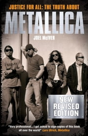 Metallica: Justice for All (New Revised Edition) ebook by Joel McIver