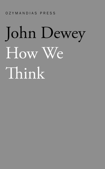 How We Think ebook by John Dewey