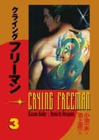 Crying Freeman vol. 3 ebook by Kazuo Koike