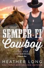 Semper Fi Cowboy ebook by Heather Long