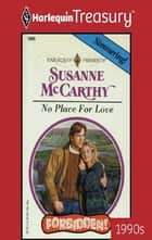 No Place for Love eBook by Susanne McCarthy