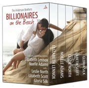 Billionaires on the Beach - The Anderson Brothers ebook by Elizabeth Lennox, Noelle Adams, Leslie North,...