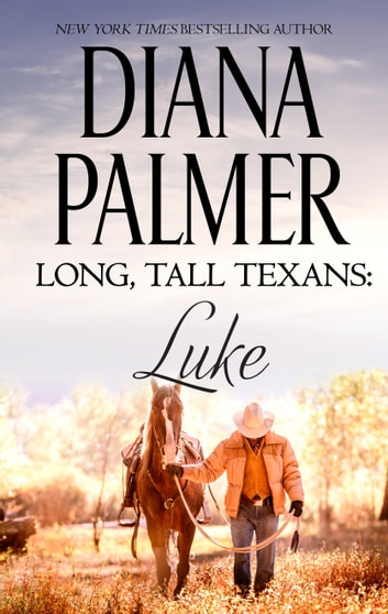 Long, Tall Texans: Luke ebook by Diana Palmer