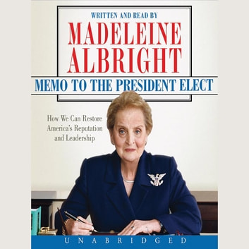 Memo to the President Elect audiobook by Madeleine Albright