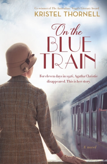 On the Blue Train ebook by Kristel Thornell