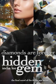 Hidden Gem #5 Diamonds Are Forever ebook by India Lee