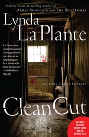 Clean Cut - An Anna Travis Mystery ebook by Lynda La Plante