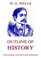 Outline of History ebook by H. G. Wells