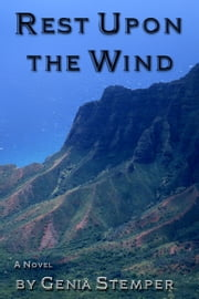 Rest Upon the Wind ebook by Genia Stemper