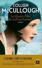 Les quatre filles du révérend Latimer ebook by Colleen Mccullough, Daniele Momont