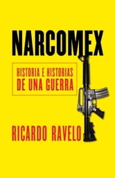 Narcomex ebook by Ricardo Ravelo