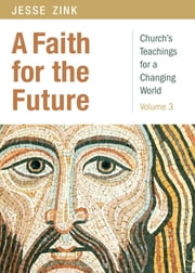 A Faith for the Future ebook by Jesse Zink