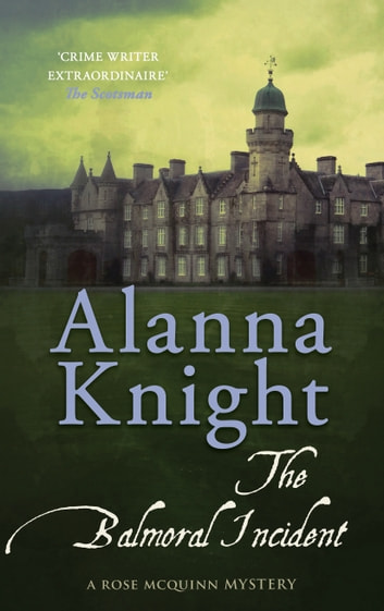 The Balmoral Incident eBook by Alanna Knight
