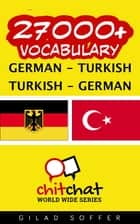 27000+ Vocabulary German - Turkish ebook by Gilad Soffer