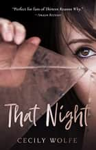 That Night e-bog by Cecily Wolfe
