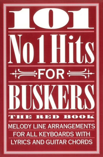 101 No 1 Hits For Buskers The Red Book Ebook By Wise Publications