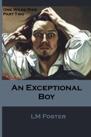 An Exceptional Boy ebook by LM Foster