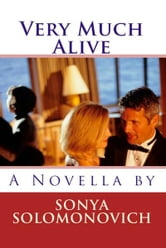 Very Much Alive ebook by Sonya Solomonovich