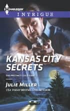 Kansas City Secrets ebook by Julie Miller