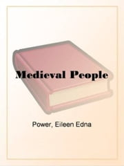 Medieval People ebook by Eileen Edna Power