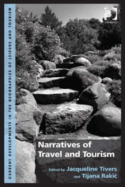 Narratives of Travel and Tourism ebook by Dr Tijana Rakic,Dr Jacqueline Tivers,Dr Jan Mosedale,Dr Caroline Scarles