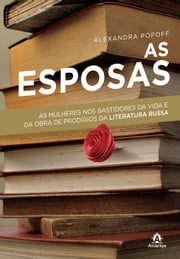 As esposas ebook by Alexandra Popoff