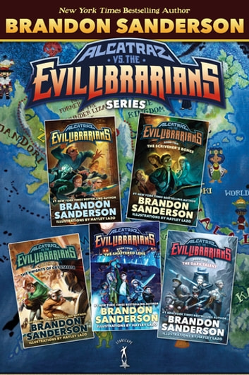Alcatraz vs. The Evil Librarians Series - (Alcatraz vs. The Evil Librarians, The Scrivener's Bones, The Knights of Crystallia, The Shattered Lens, The Dark Talent) ebook by Brandon Sanderson