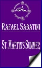 St. Martin's Summer ebook by Rafael Sabatini