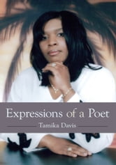Expressions of a Poet ebook by Tamika Davis