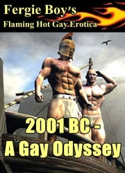 2001BC: A Gay Odyssey ebook by Fergie Boy
