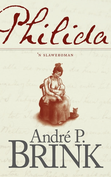 Philida - 'n Slaweroman ebook by André P. Brink