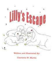 Lilly's Escape ebook by Charlotte W. Martin