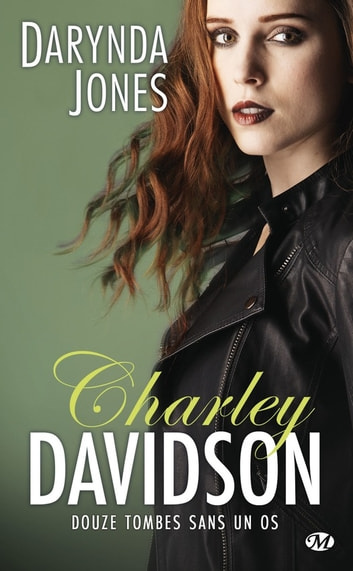 Douze tombes sans un os - Charley Davidson, T12 eBook by Darynda Jones